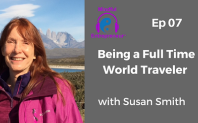 Being a Full Time World Traveler with Susan Smith