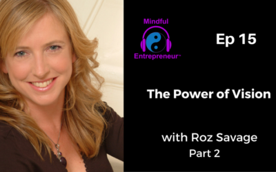 The Power of Vision with Roz Savage