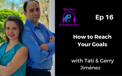 How To Reach Your Goals and Regain Momentum With Tati & Gerry